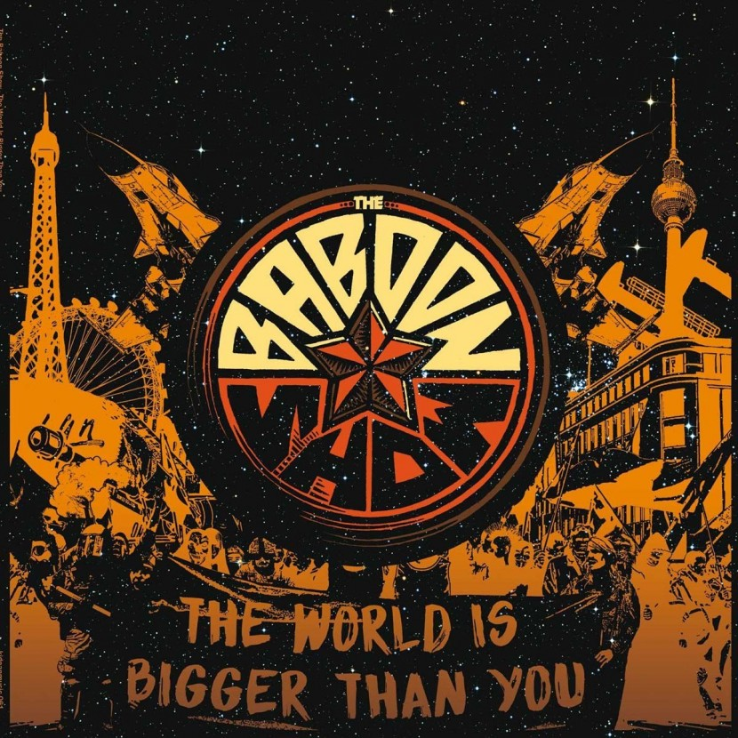 The Baboon Show – The world is bigger than you